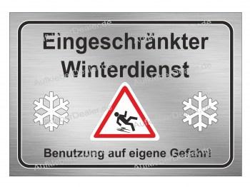 Eingeschränkter Winterdienst Schild, Warnaufkleber -Benutzung auf eigene Gefahr!