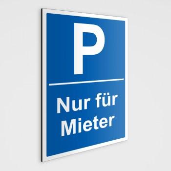 Hinweisschild - Parkplatz nur für Mieter