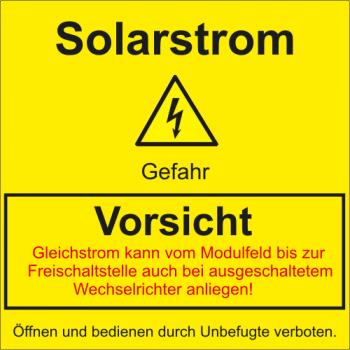Achtung Solarstrom - Aufkleber !!!