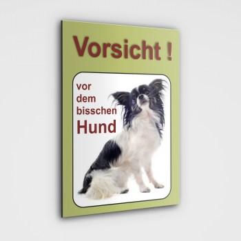 Chihuahua Schild - Vorsicht vor dem bisschen Hund!
