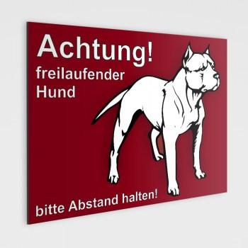 Pitbull Schild - Achtung! freilaufende Hunde