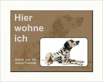 Dalmatiner Schild -  Achtung Hund, Hier wohne ich!