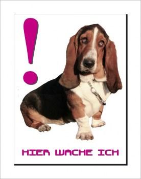 Basset Hunde Schild - HIER WACHE ICH!