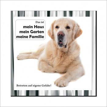 Wachhund Schild - Golden Retriever Schild