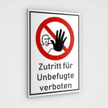 Verboten! Zutritt verboten Schild. Unbefugte haben keinen Zutritt!
