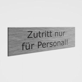 Hinweisschilder! Zutritt nur für Personal Schild, Aufkleber