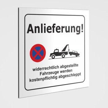 Hinweisschilder! Schild Anlieferung, PARKEN VERBOTEN! Aufkleber