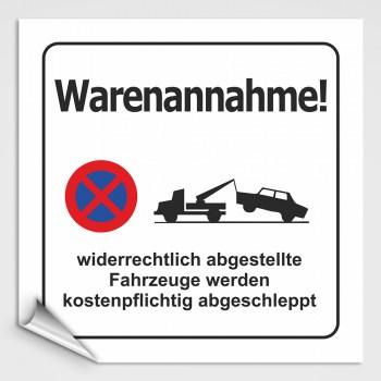 Hinweisschilder! Schild Warenannahme, PARKEN VERBOTEN! Aufkleber