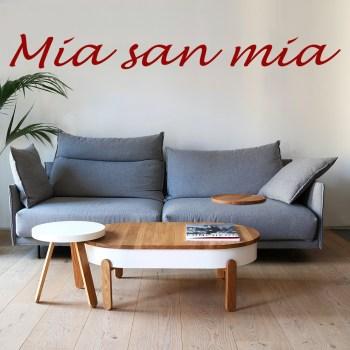 Wandtattoo Mia san Mia Schriftzug